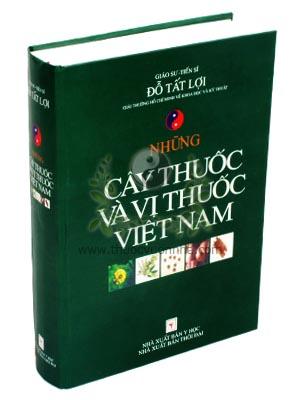 những cây thuốc và vị thuốc Việt Nam, giáo sư tiến sĩ Đỗ Tất Lợi